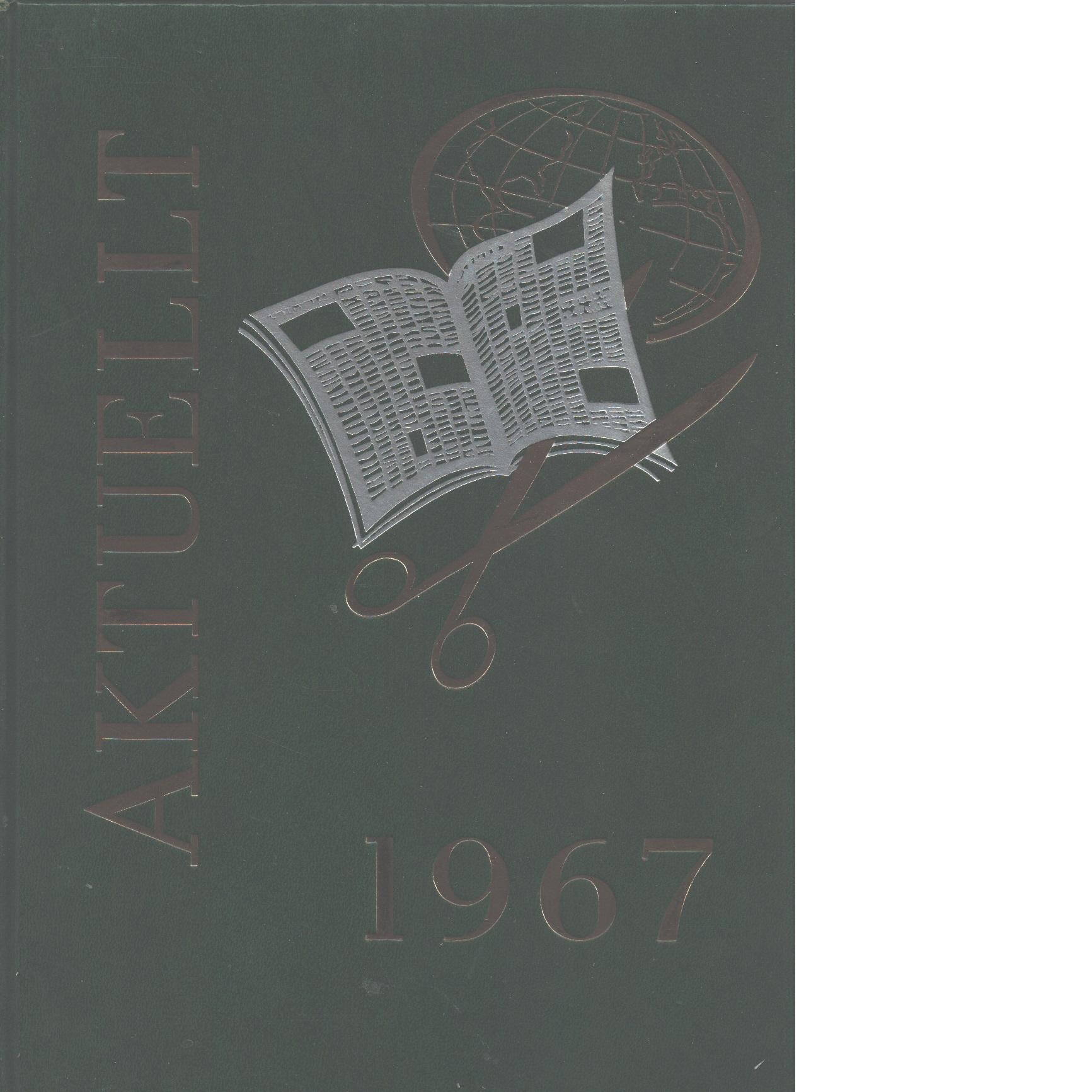 Aktuellt 1967 - Malmö : Bertmark,