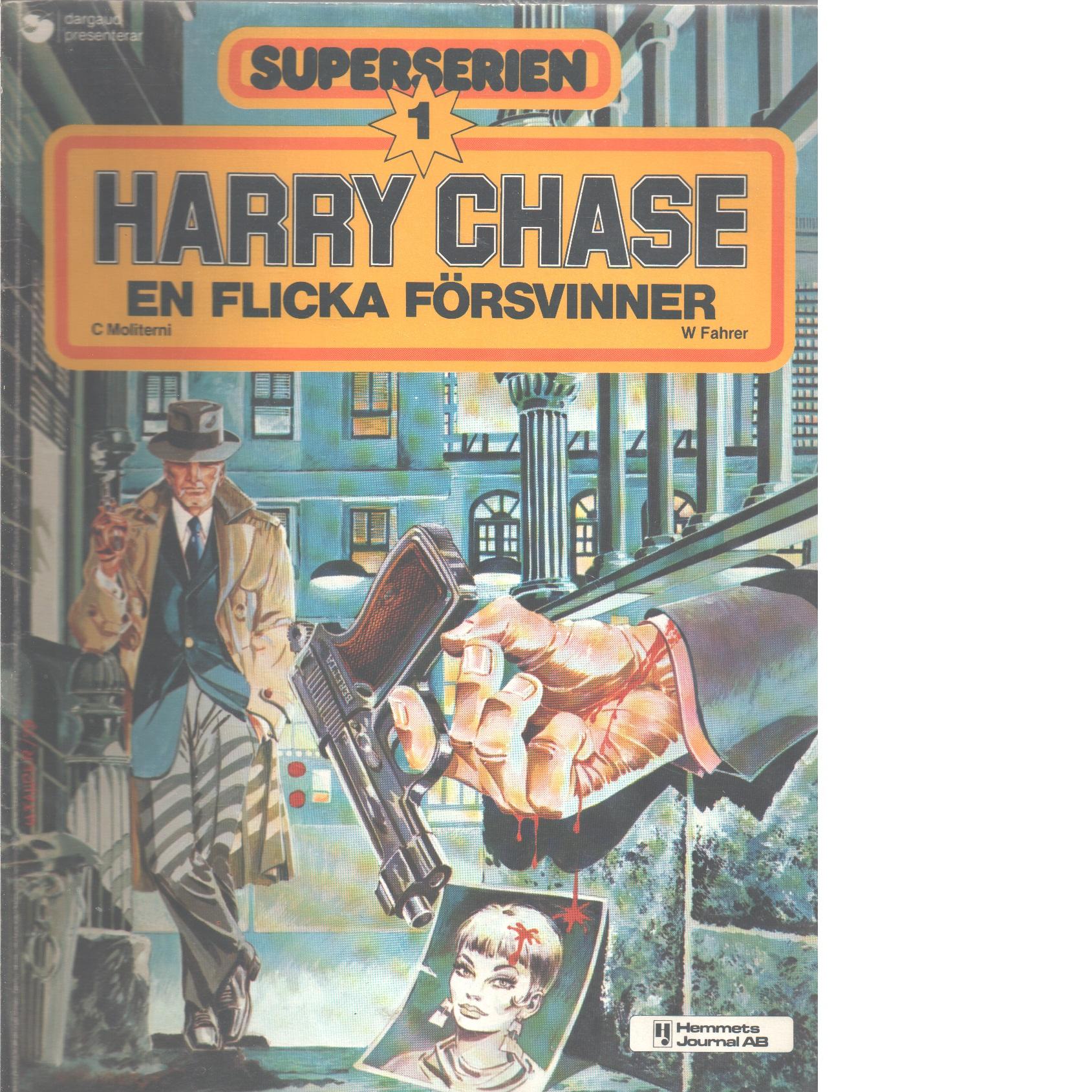 Harry Chase - en flicka försvinner - Moliterni, Claude och Fahrer, Walter