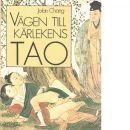Vägen till kärlekens Tao - Chang, Jolan
