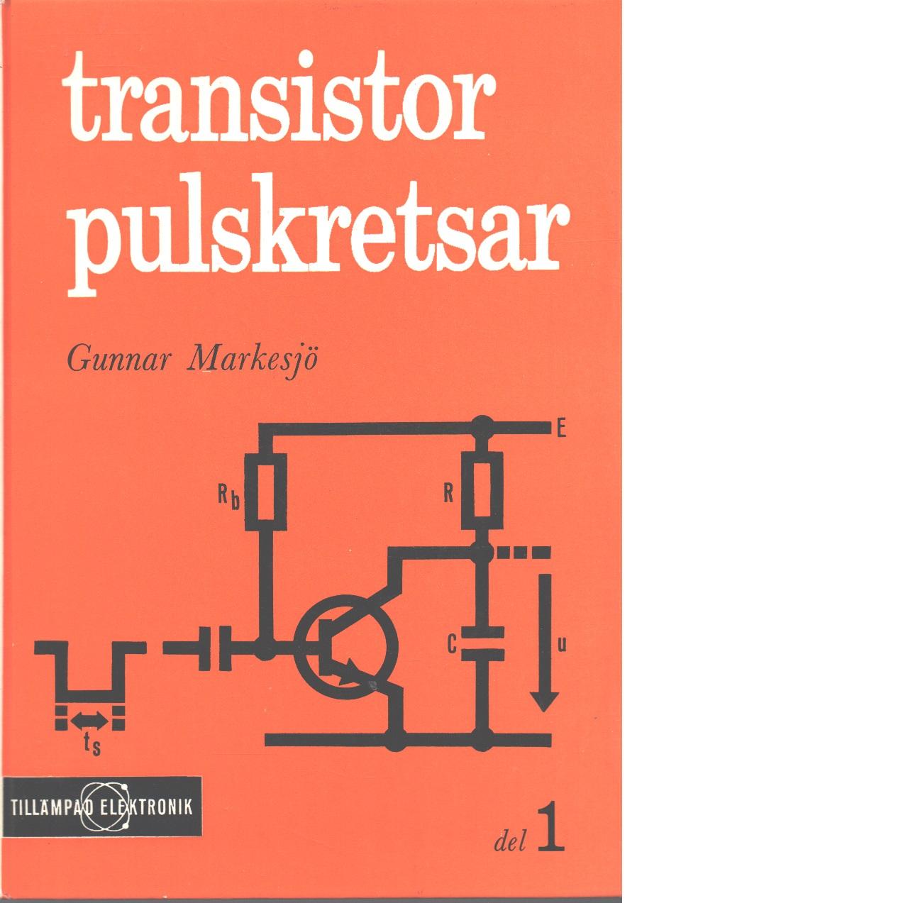 Transistorpulskretsar. d. 1 - Markesjö, Gunnar