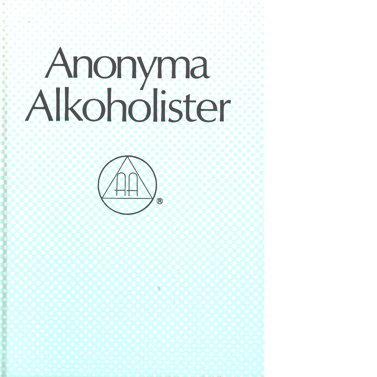 Anonyma alkoholister - Red.