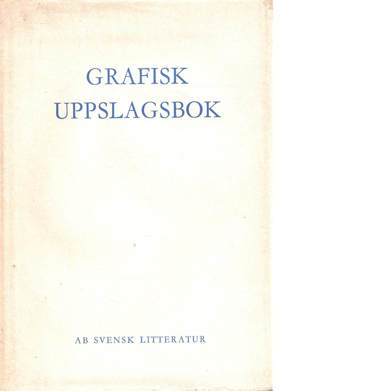 Grafisk uppslagsbok - Persson Ove