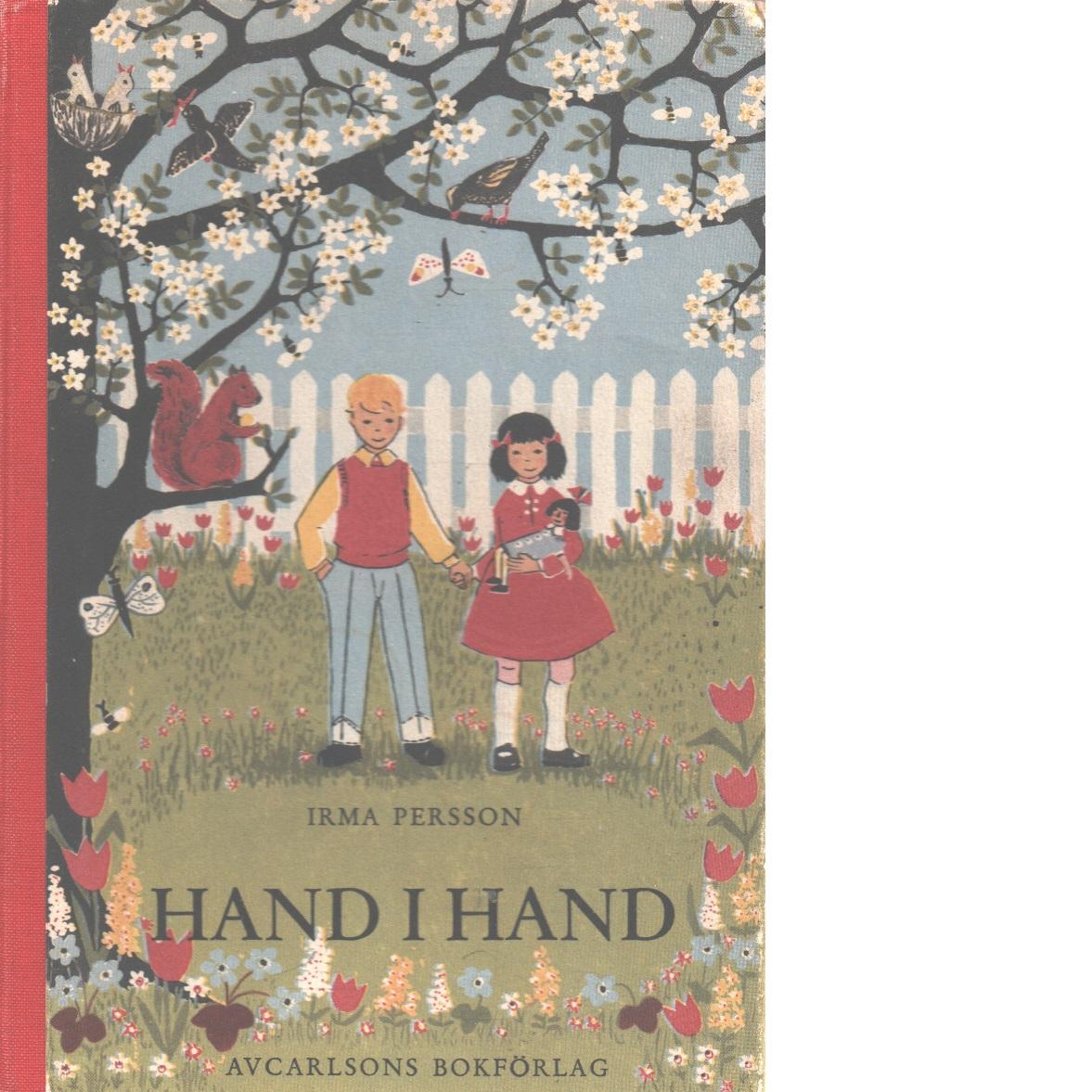 Hand i hand : läsning och etiska samtal för skolans lågstadium - Persson, Irma