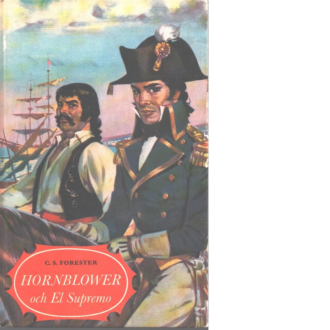 Hornblower och El Supremo - Forester, C. S