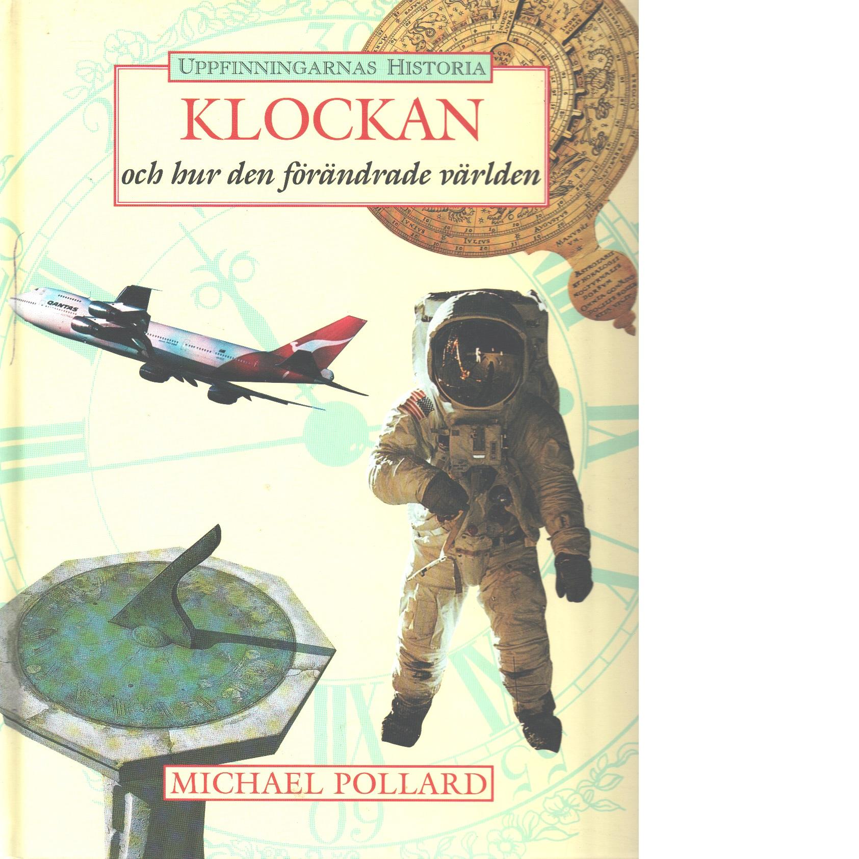 Klockan och hur den förändrade världen - Pollard, Michael