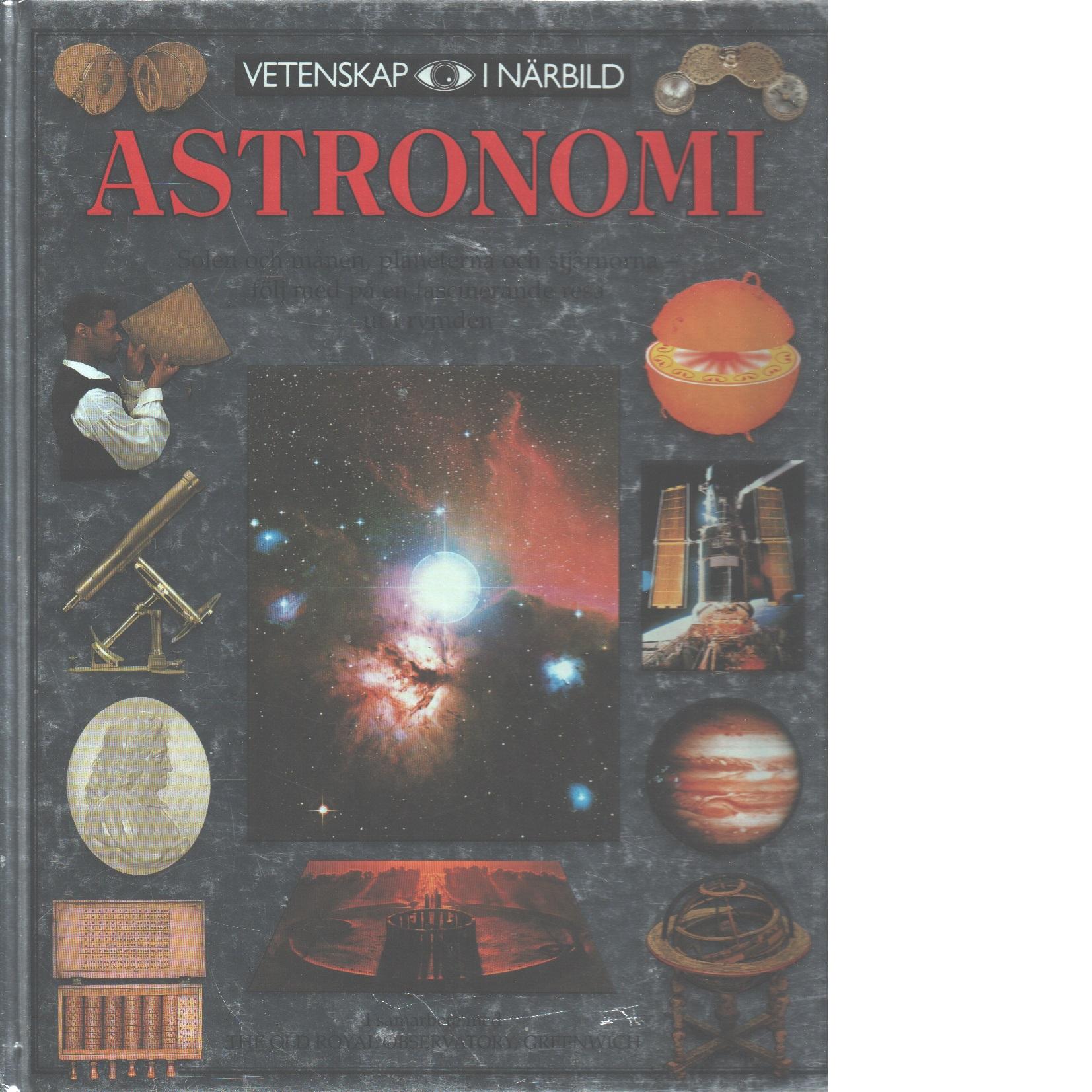 Vetenskap i närbild : Astronomi - Lippincott, Kristen