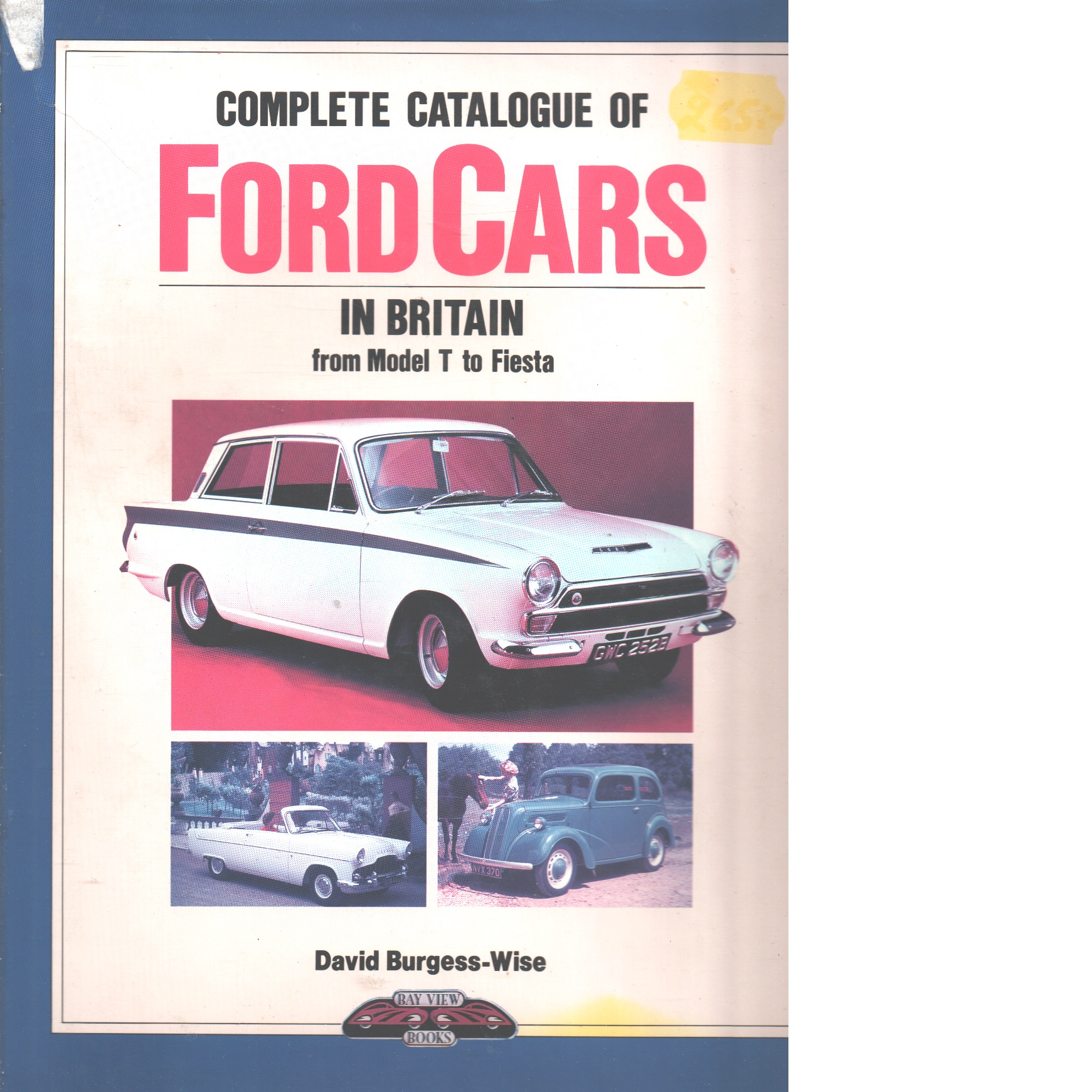 Commplete Catalogue of Ford Cars in Britain - Borgess-Wise,  David
