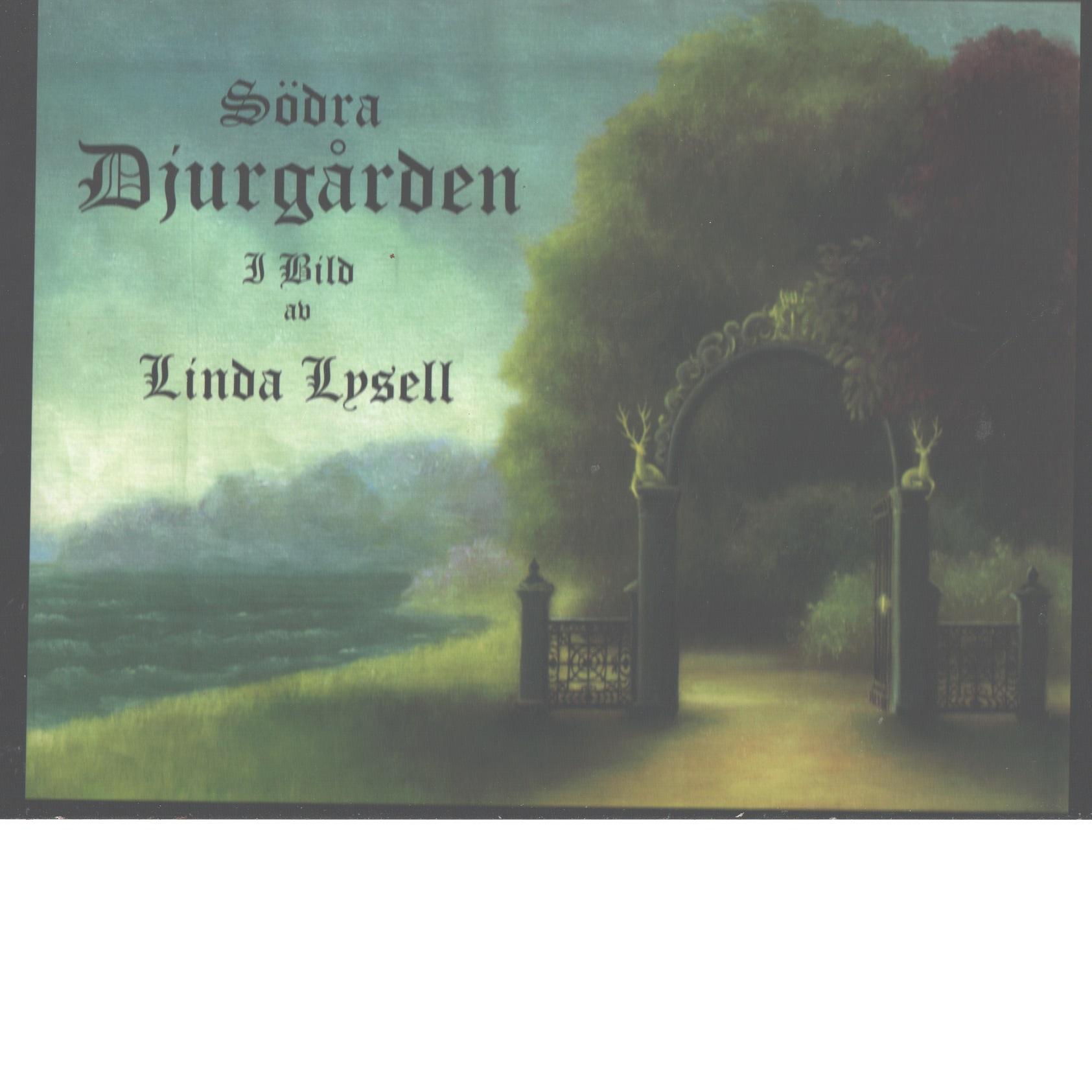 Södra Djurgården i bild - Lysell, Linda