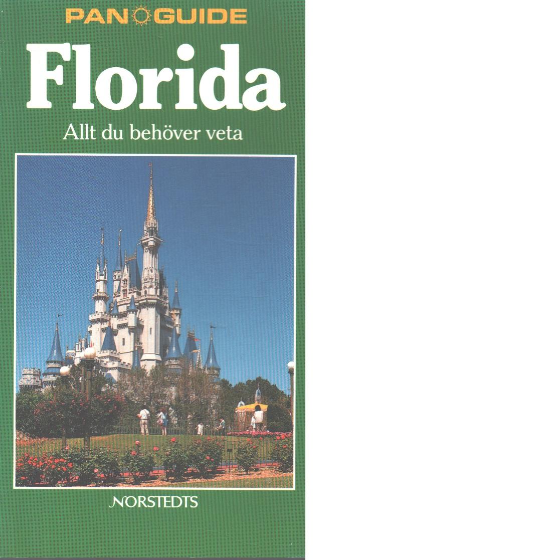 Florida : allt du behöver veta - Chester, Carole