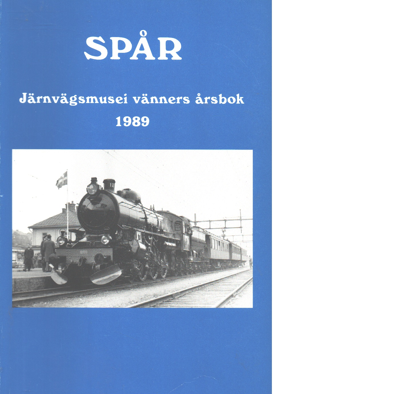 Spår : Järnvägsmusei vänners årsbok 1989 - Red.