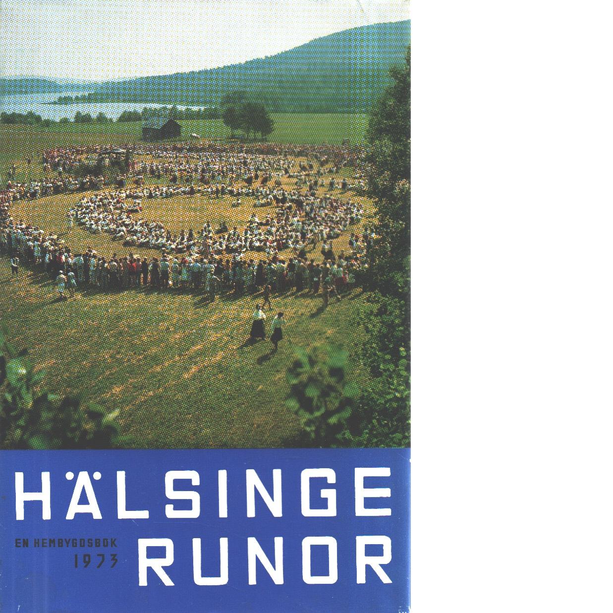 Hälsingerunor 1973 - Red.