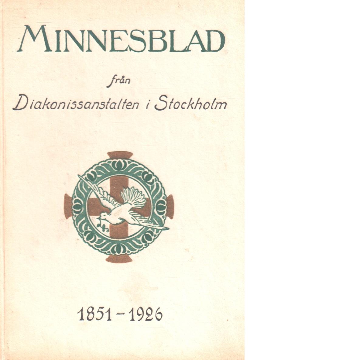 Minnesblad från Diakonissanstalten i Stockholm 1851-1926 - Norrby, Johannes