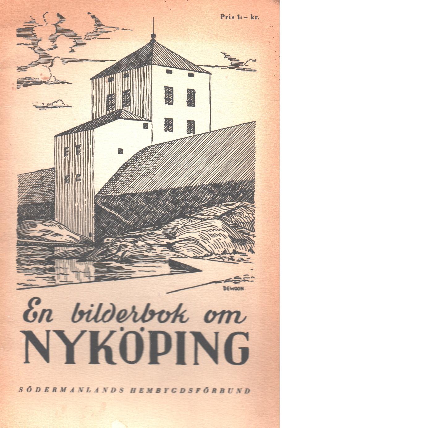 En bilderbok om Nyköping - Schnell, Ivar