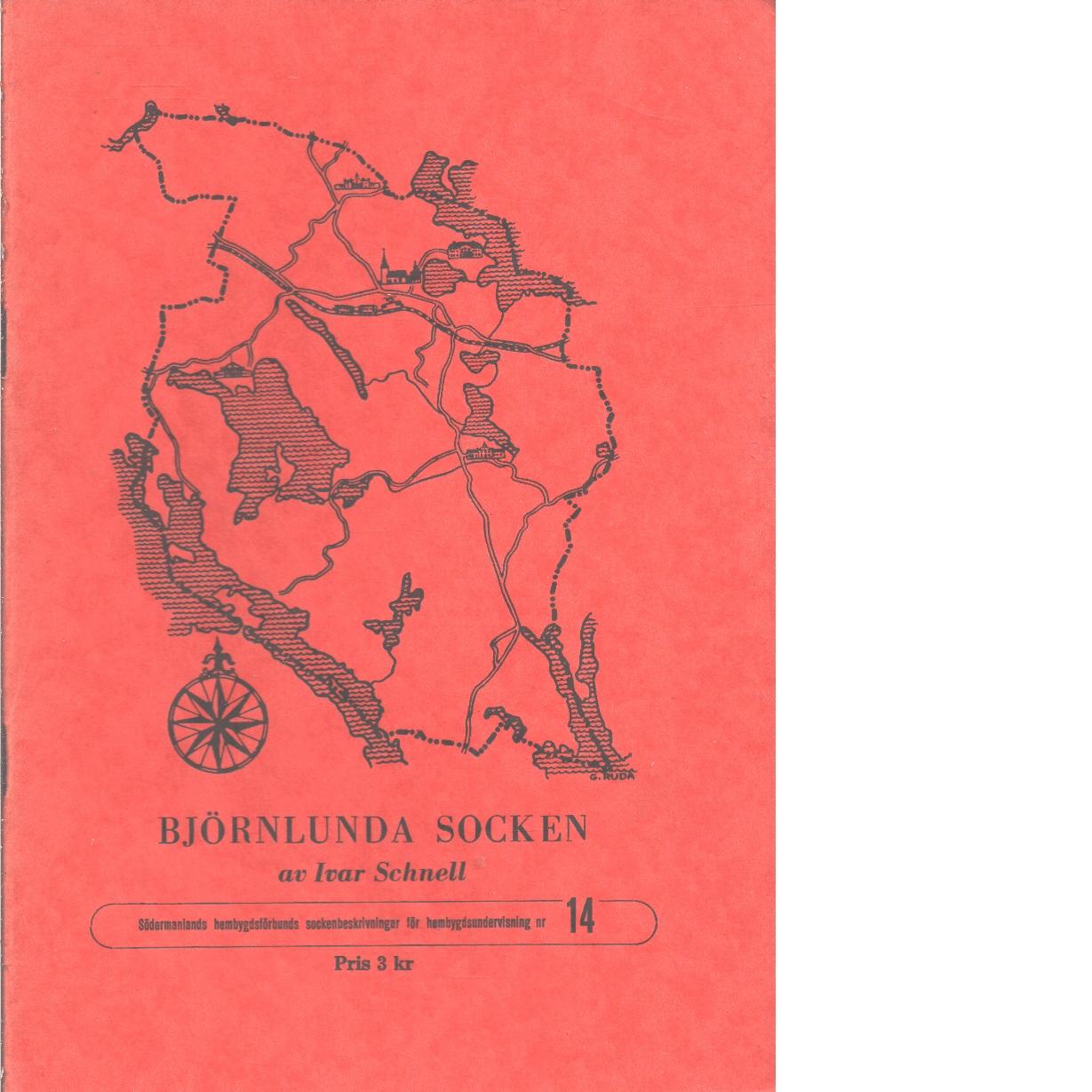 Björnlunda socken - Schnell, Ivar