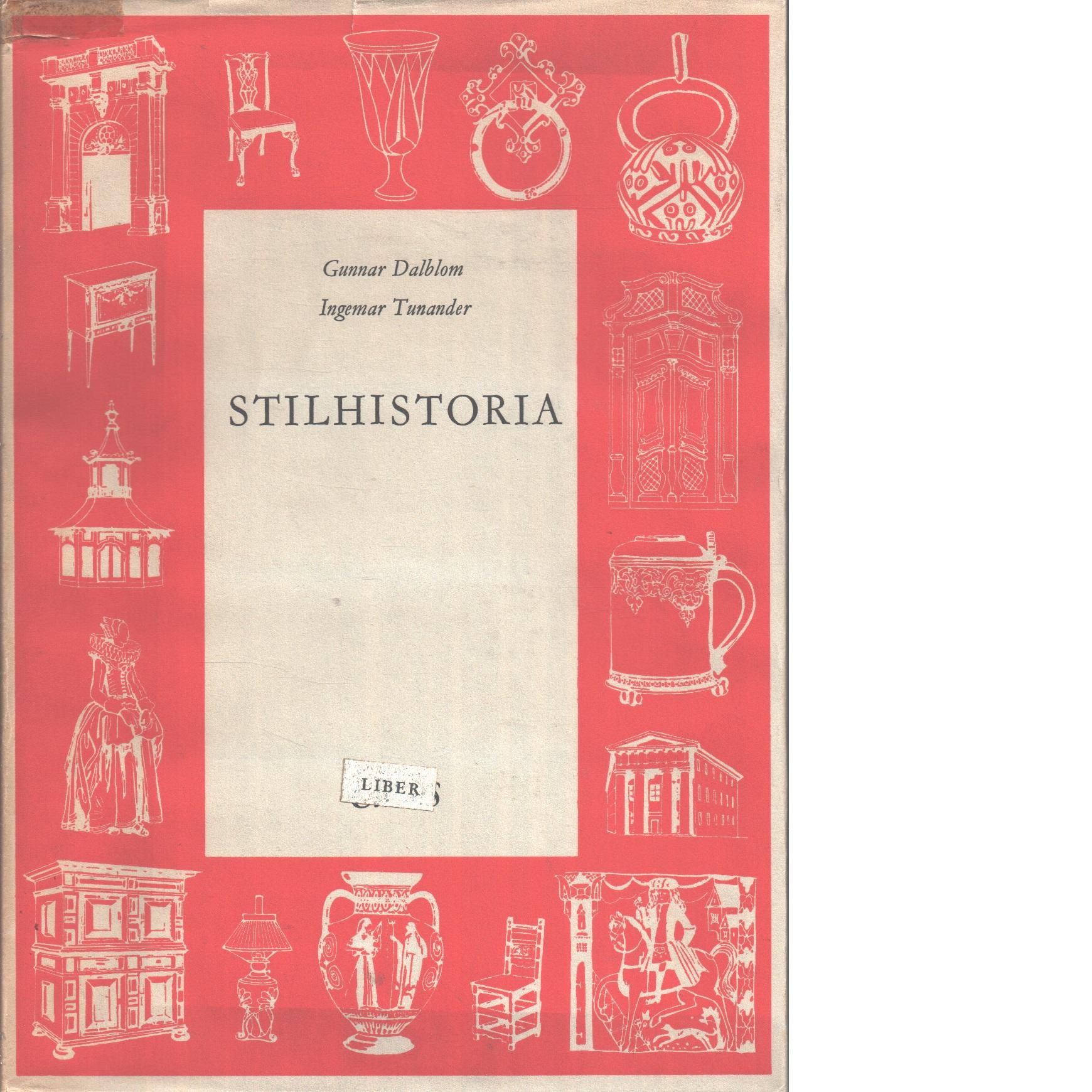 Stilhistoria - Dalblom, Gunnar Och Tunander, Ingemar