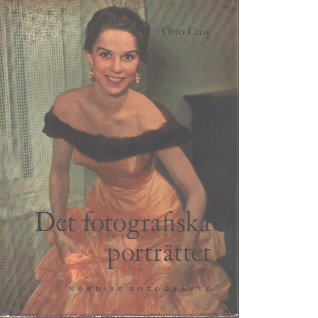 Det fotografiska porträttet i svartvitt och färg - Croy, Otto