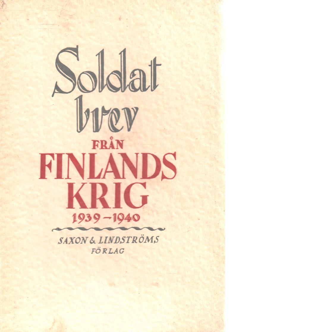 Soldatbrev från Finlands krig 1939-1940 - Red.