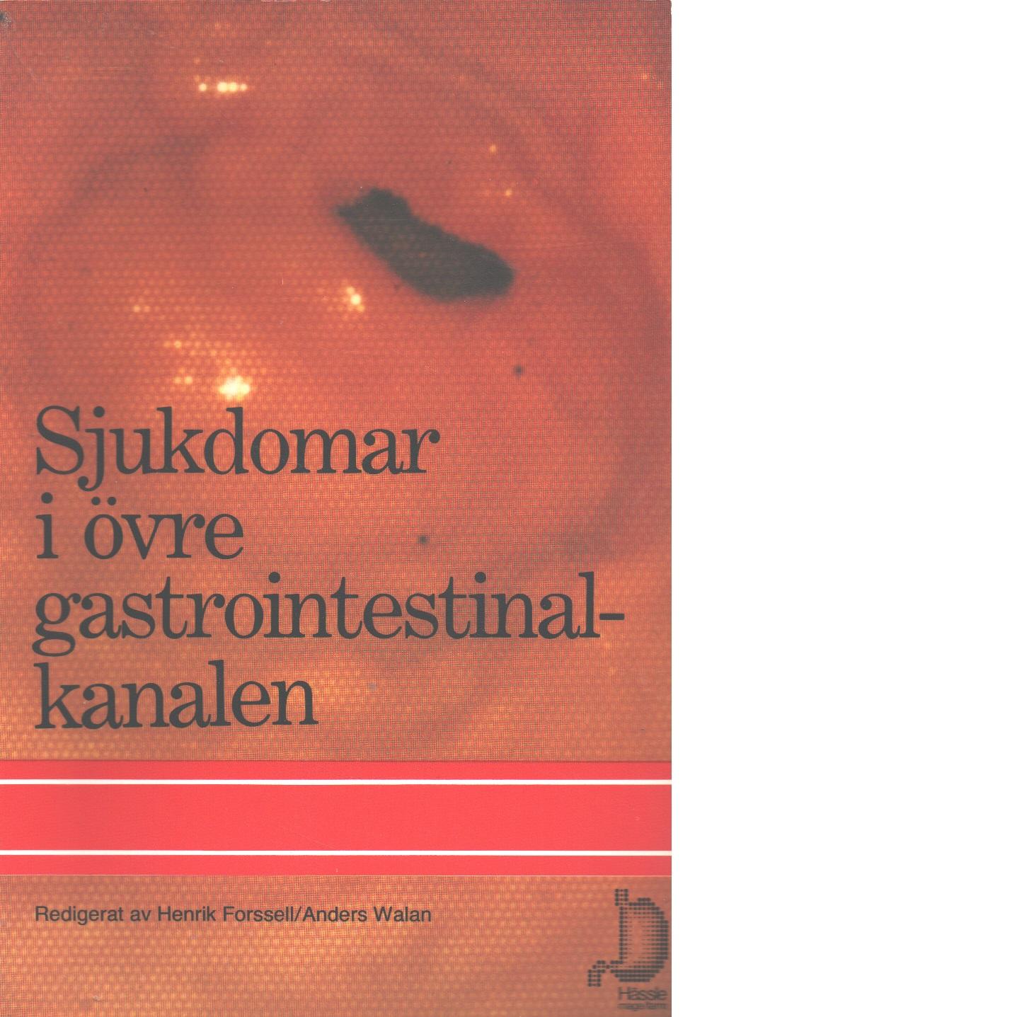 Sjukdomar i övre gastrointestinalkanalen - Red.