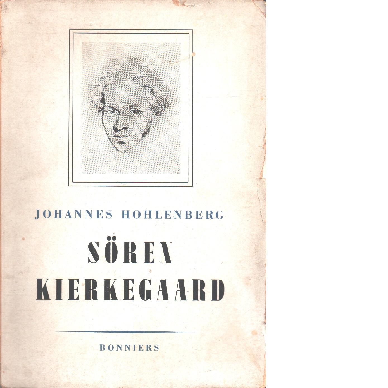 Sören Kierkegaard - Hohlenberg, Johannes