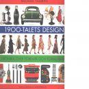 1900-talets design : [krönika över föremål och formgivare - Tambini, Michael