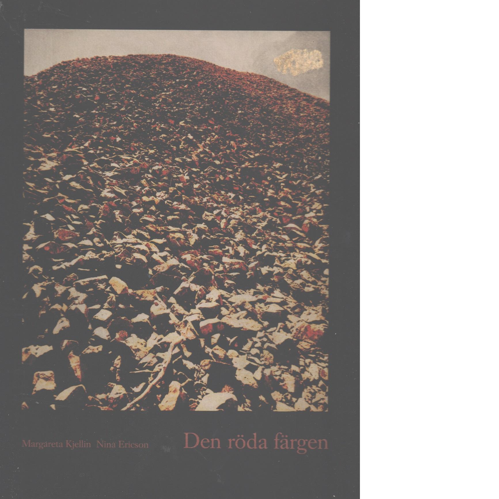 Den röda färgen : [boken om Falu rödfärg] - Red.