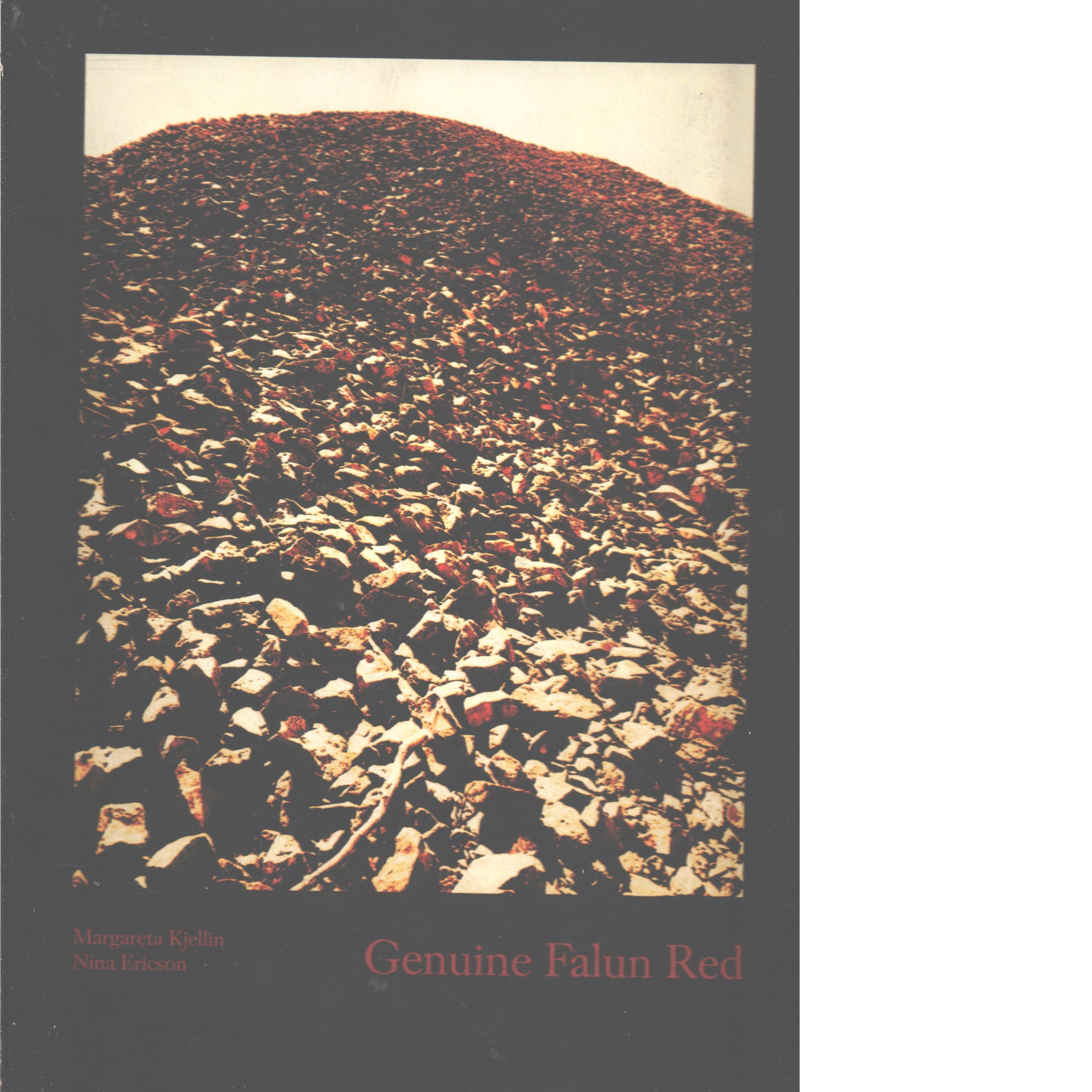 Genuine Falun red : [a book about Sweden's famous red paint] - Red.