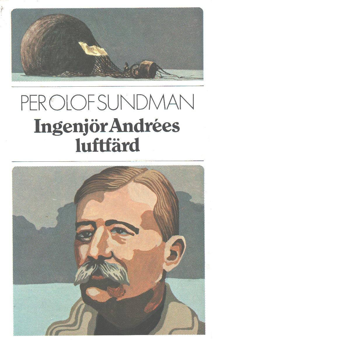 Ingenjör Andrées luftfärd - Sundman, Per Olof,