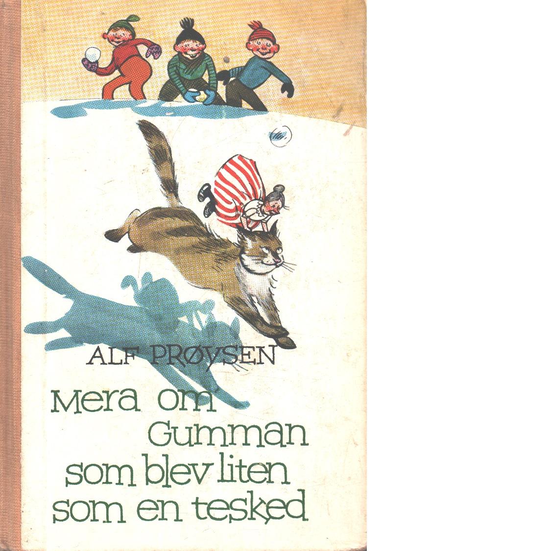 Mera om gumman som blev liten som en tesked - Prøysen, Alf