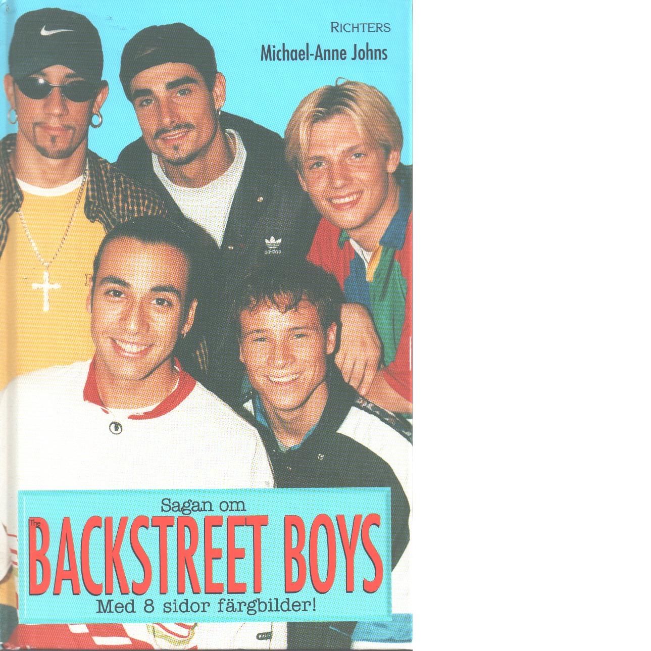 Sagan om the Backstreet Boys - Johns, Michael-Anne