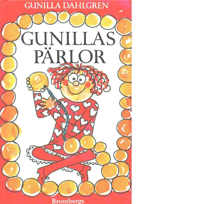 Gunillas pärlor - Dahlgren, Gunilla