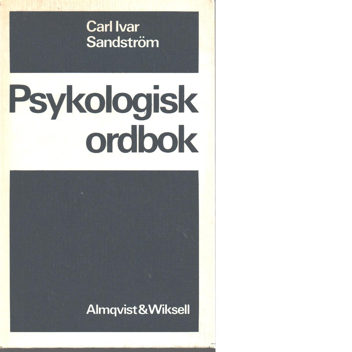 Psykologisk ordbok - Sandström, Carl Ivar