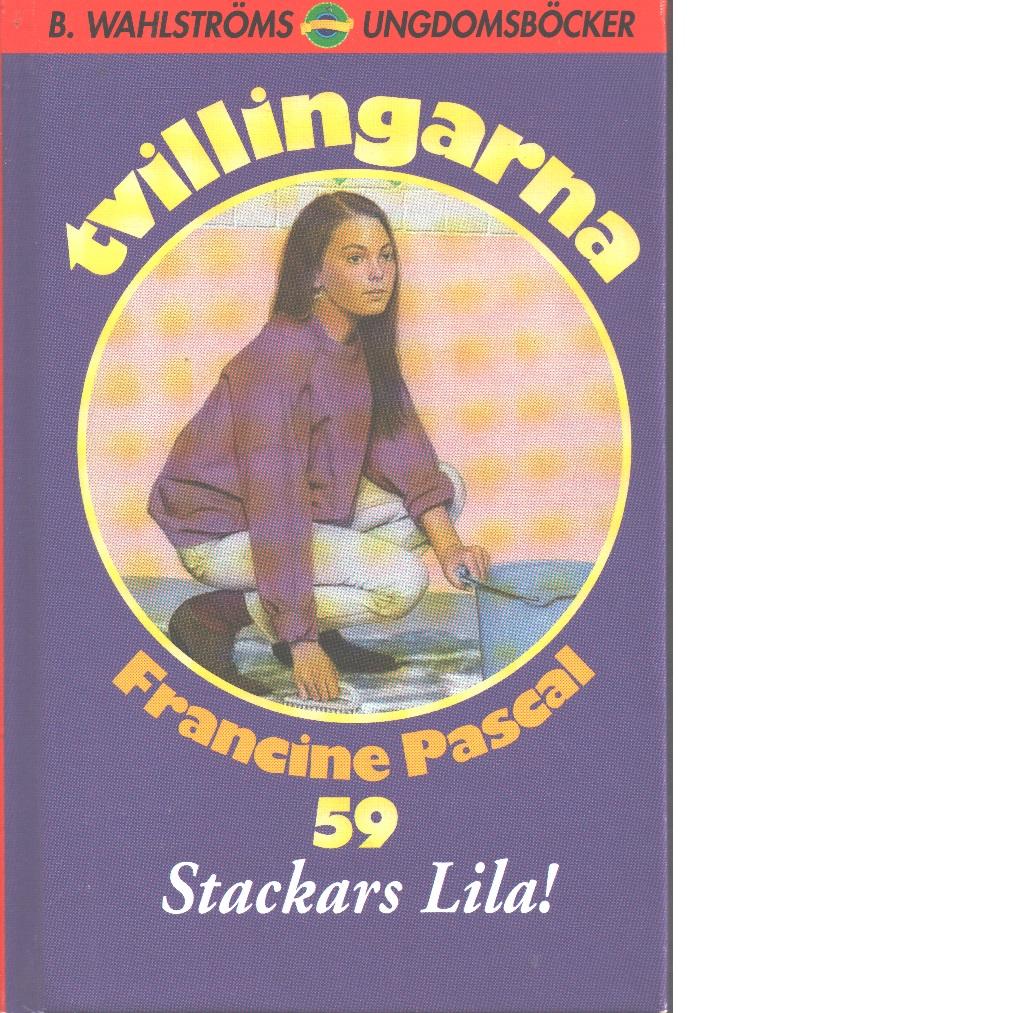 Tvillingarna 59 Stackars Lila! - Pascal, Francine