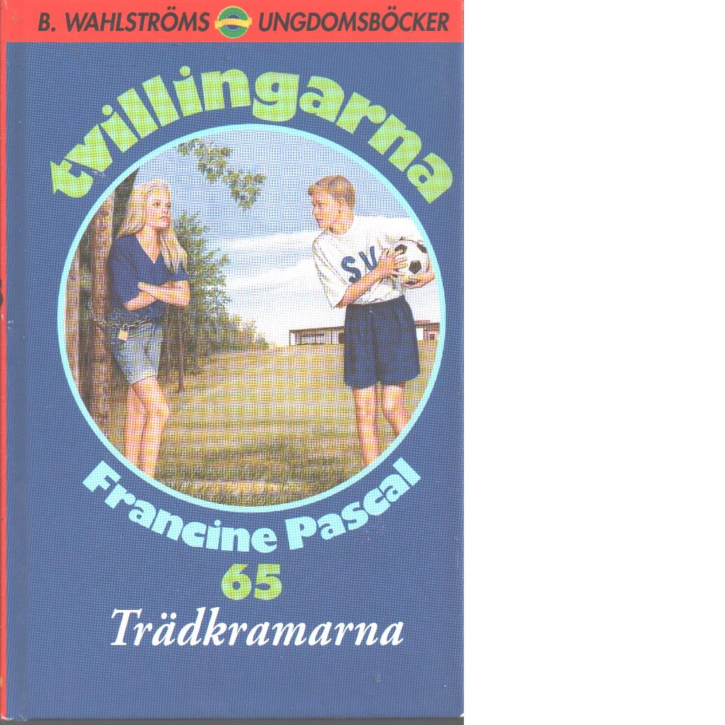 Tvillingarna 65 : Trädkramarna - Pascal, Francine