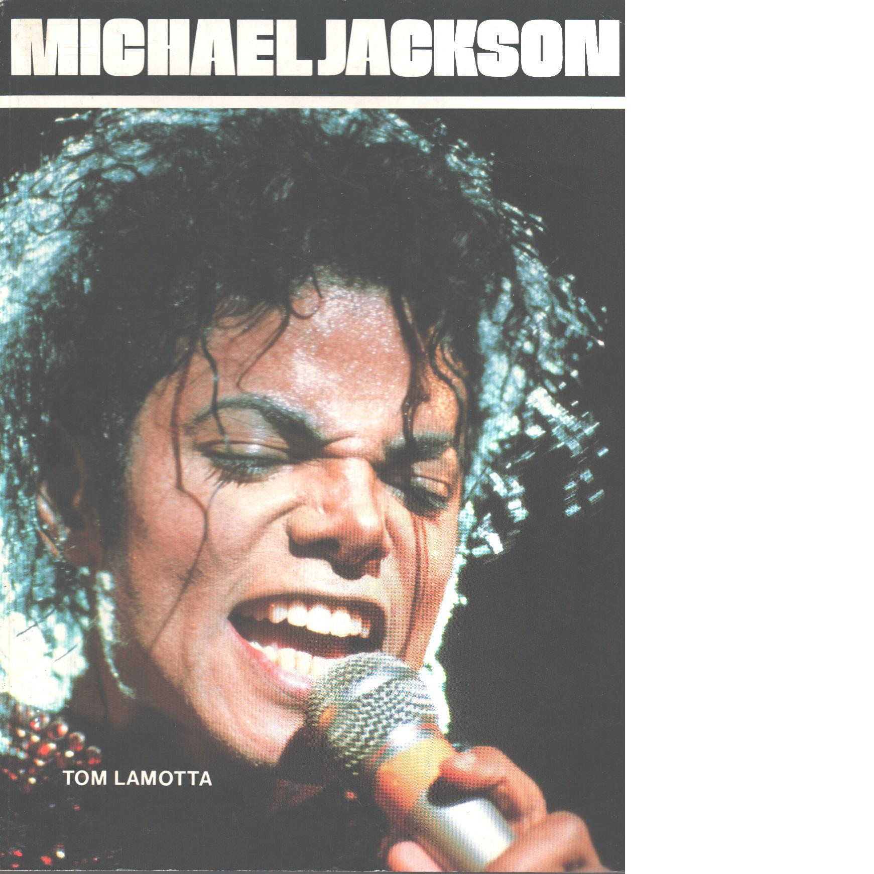 Michael Jackson - Lamotta, Tom