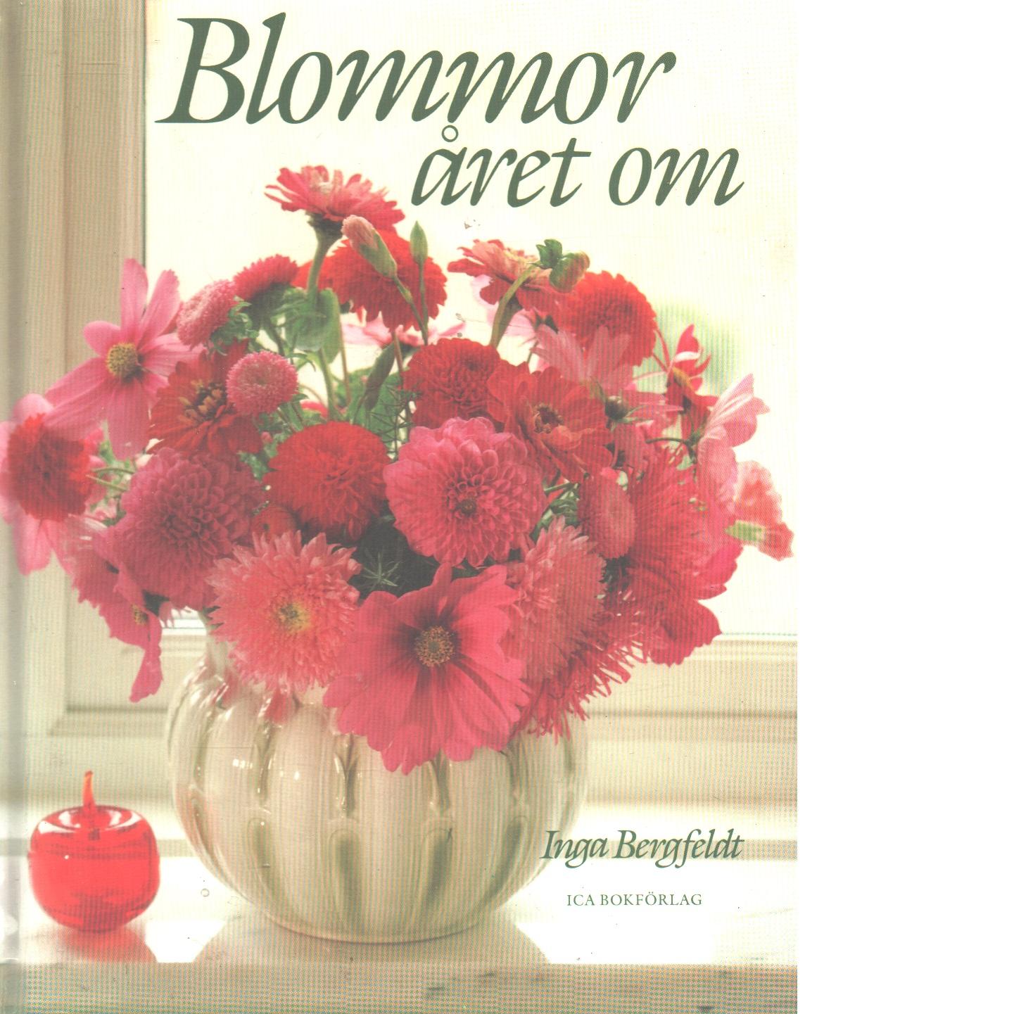 Blommor året om - Bergfeldt, Inga