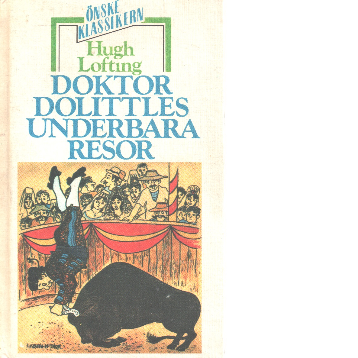 Doktor Dolittles underbara resor - Lofting, Hugh