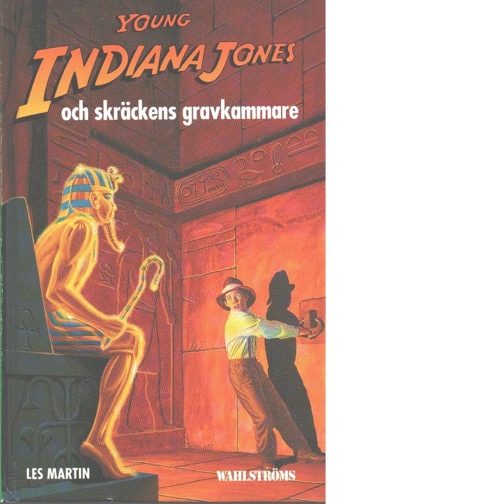Young Indiana Jones och skräckens gravkammare - Martin, Les