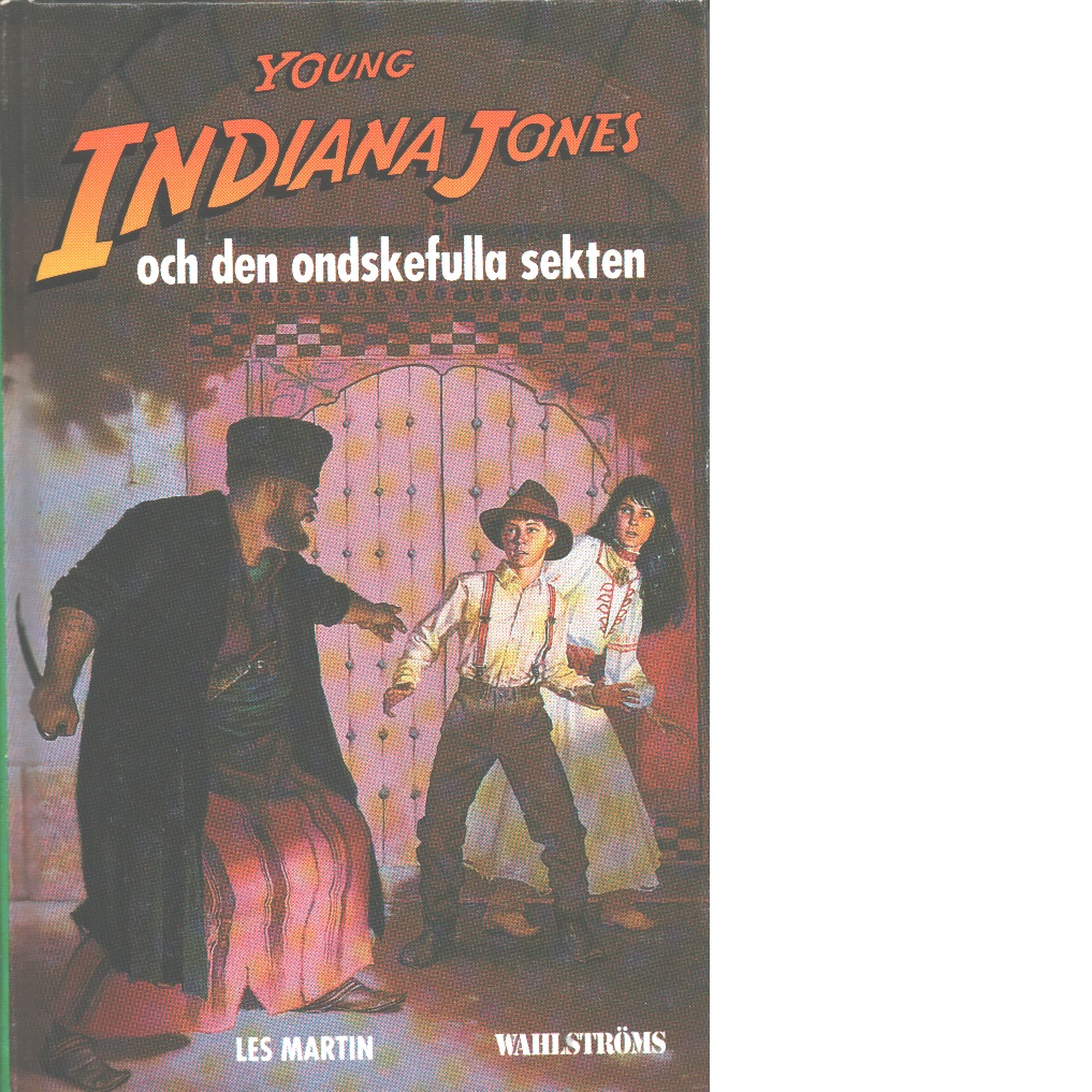 Young Indiana Jones och den ondskefulla sekten - Martin, Les