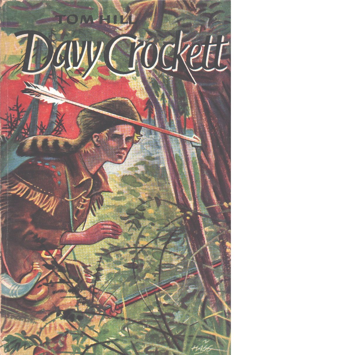 Davy Crockett. - Hill, Tom