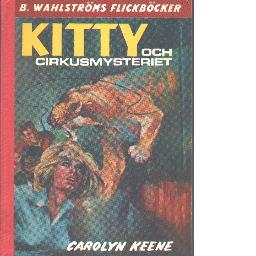 Kitty och cirkusmysteriet - Keene, Carolyn