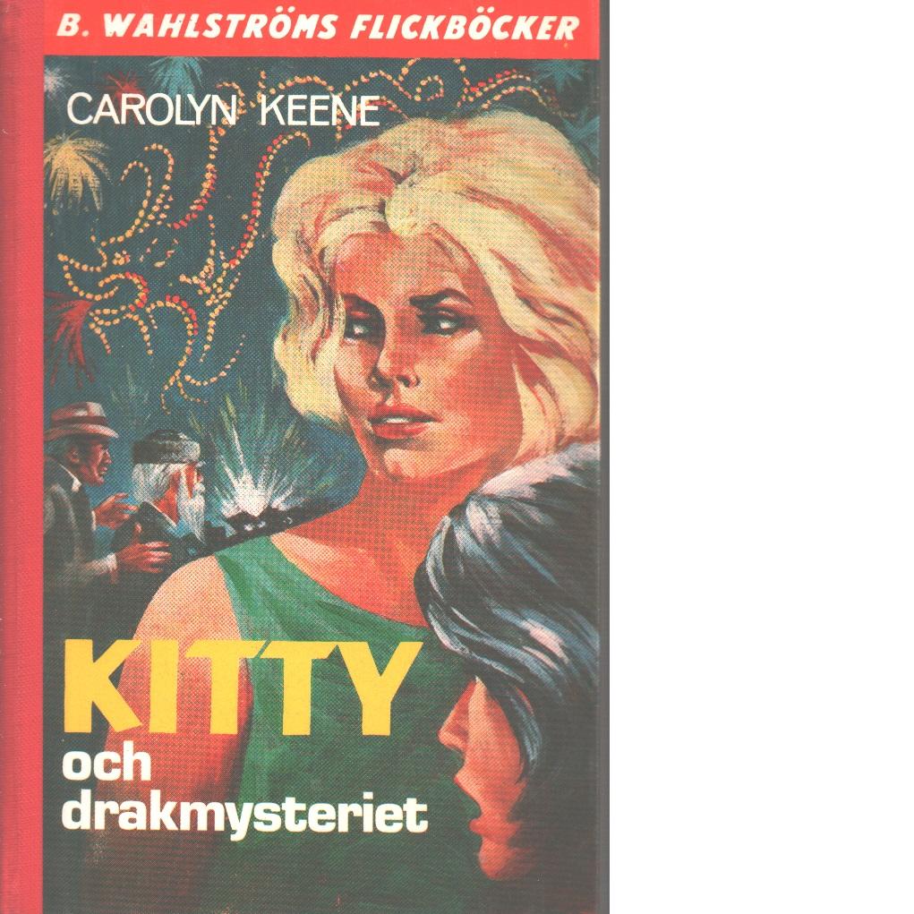 Kitty och drakmysteriet - Keene, Carolyn