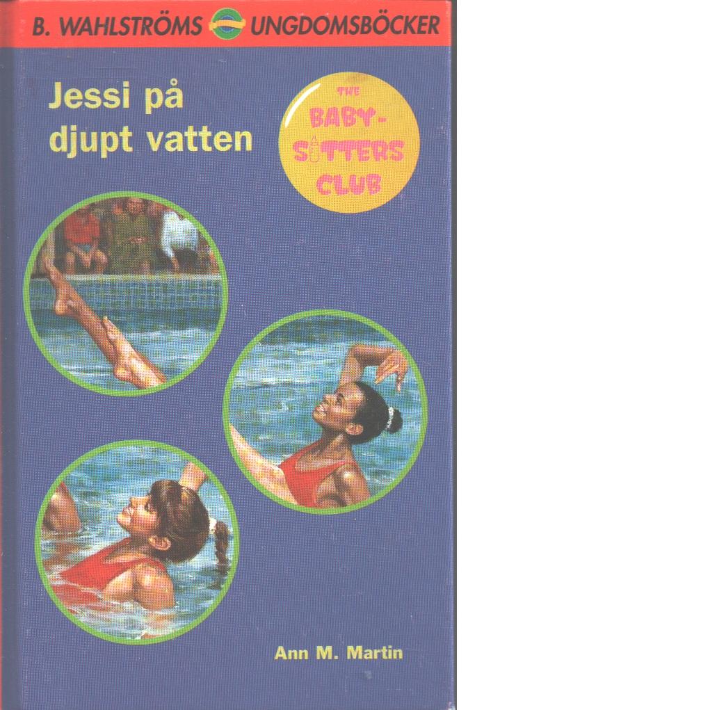 Jessi på djupt vatten - Martin, Ann M.