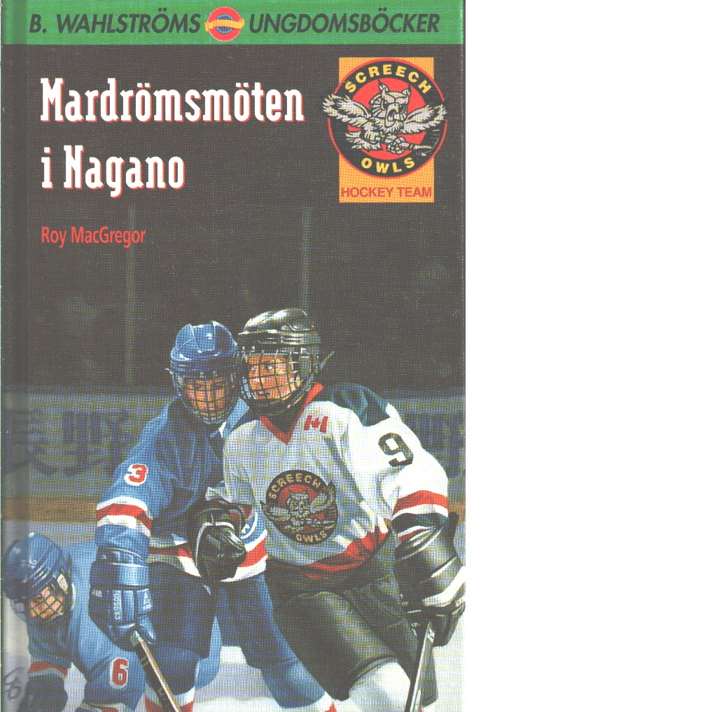 Mardrömsmöten i Nagano - MacGregor, Roy