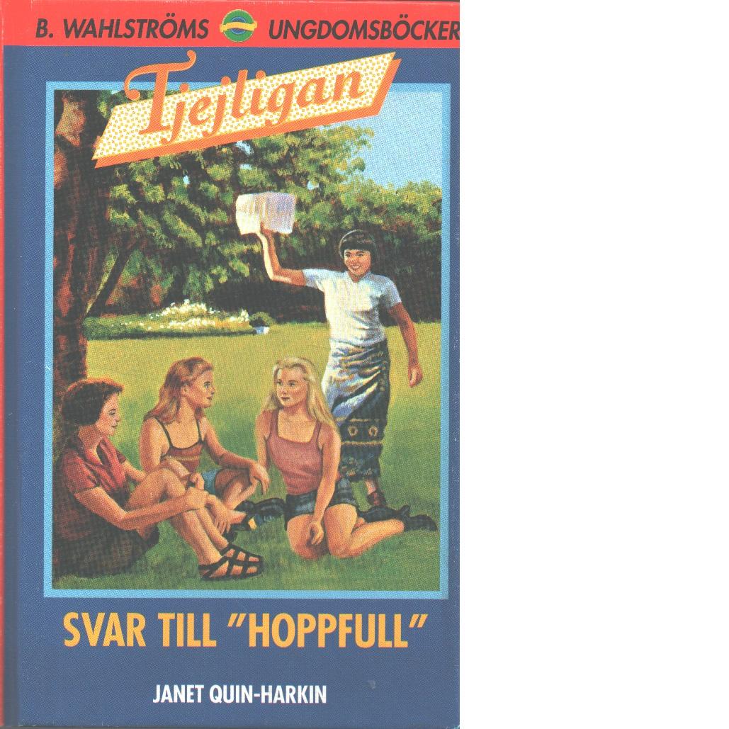 """Tjejligan Svar till """"hoppfull"""" - Quin-Harkin, Janet"""