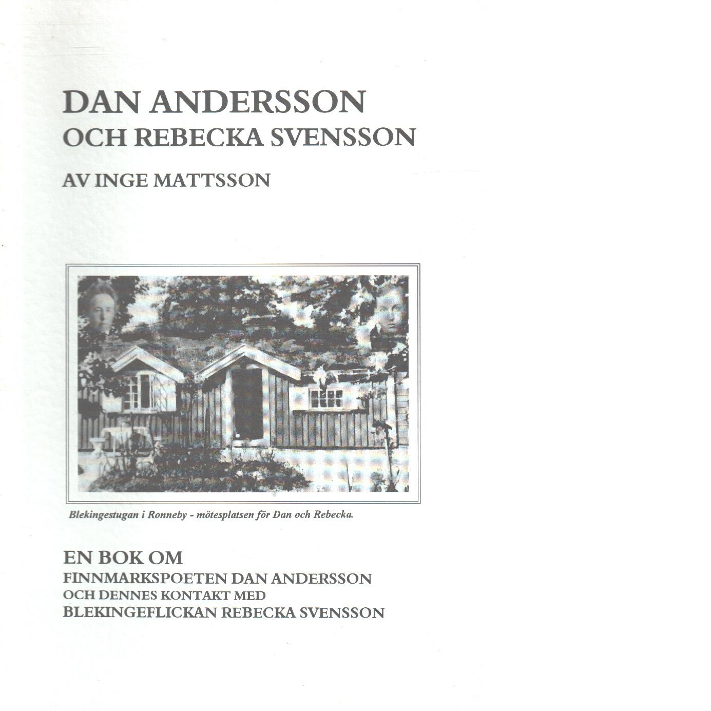 Dan Andersson och Rebecka Svensson - Mattsson, Inge