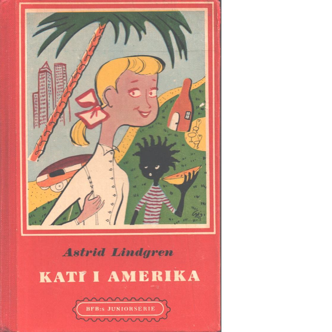 Kati i Amerika - Lindgren, Astrid,