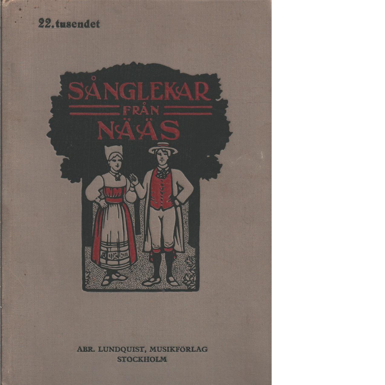 Sånglekar från Nääs - Hellgren Otto