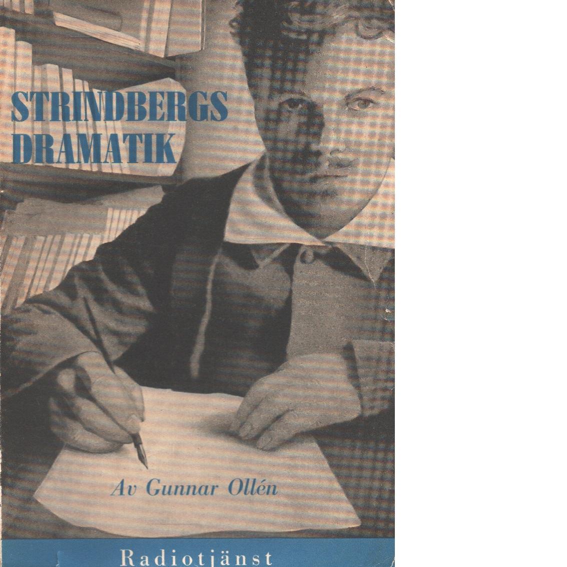 Strindbergs dramatik : en handbok - Ollén, Gunnar