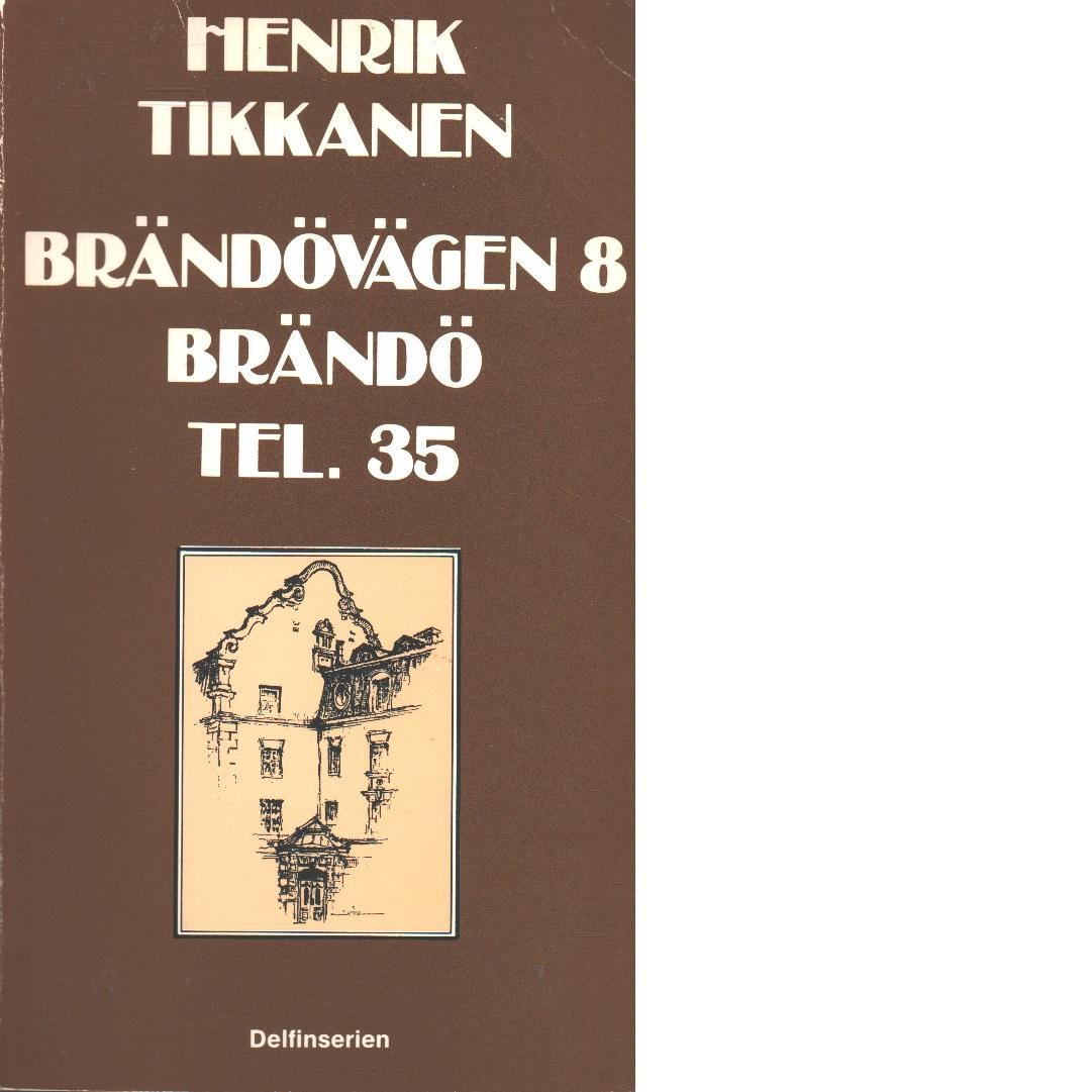 Brändövägen 8 Brändö, Tel. 35 - Tikkanen, Henrik