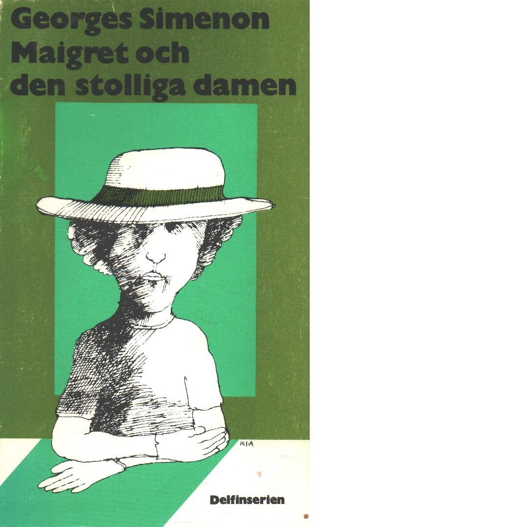Maigret och den stolliga damen - Simenon, Georges